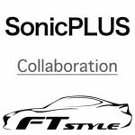 SonicPLUS x FT STYLE